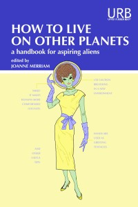 Book cover: How to Live on Other Planets