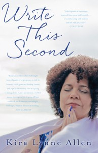 Cover of Write This Second by Kira Allen, author with hands in prayer mode